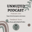 Unmuted Podcast