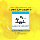 LEWS: Balancing Your Plate